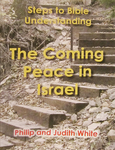 The Coming Peace in Israel